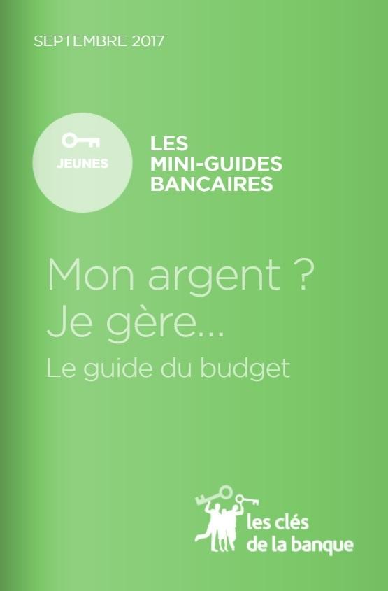 Guide FBF - Mon argent ? Je gère !